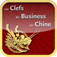 Les clefs du Business en Chine